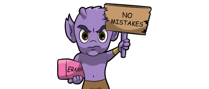 No Mistakes!